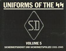Mollo - Uniforms of The SS - Sicherheitsdienst 1931-1945 - Volume V 1992