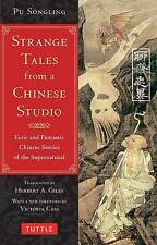 Strange Tales from a Chinese Studio: Eerie and Fantastic Chinese Stories of the