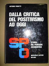 Storia del pensiero occidentale. Vol. 6: Dalla critica del positivismo ad oggi