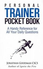 Personal Trainer Pocketbook : A Handy Reference for All Your Daily Questions,...