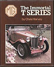 MG THE IMMORTAL T SERIES CHRIS HARVEY 1ST EDIT PREWAR  TA TB TC TD TF  SPECIALS