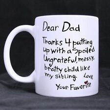 Details about  Fathers Day Gift Dear Dad Thanks 4 Putting Up A Child Like My Sib