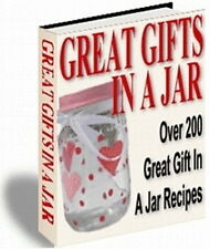 Make Over 200 Great Gifts In A Jar Recipes - Family & Friends Delighted (Cd-Rom)