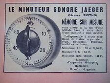 PUBLICITÉ JAEGER LE MINUTEUR SONORE MEMOIRE SUR MESURE LICENCE SMITHS