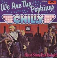 "Chilly - We Are The Popkings (7"", Single) Vinyl Schallplatte - 426"