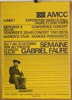 Affiche Originale 1974 ✤ Semaine GABRIEL FAURE ✤ Chambéry