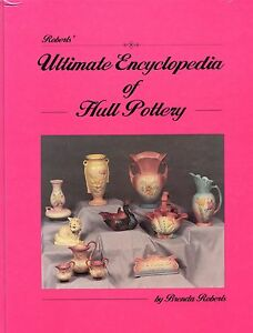 Hull Pottery - History Patterns Shapes Dates Marks / Illustrated Book + Values