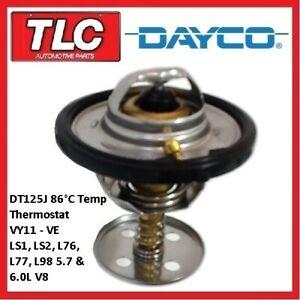 Dayco Thermostat DT125J Std 86C VY11 VZ VE LS1 LS2 L76 L76 L77 L98 Gen III IV