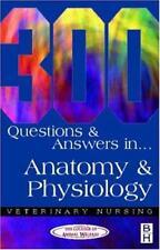 300 questions et réponses en anatomie physiologie pour Veterinary Nurses ( Veter