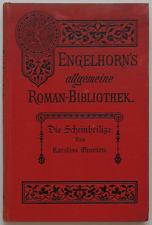 Karoline Gravière – Die Scheinheilige / Engelhorn 1889