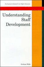 Understanding Staff Development by Webb, Graham