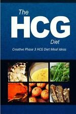 HCG Diet - Creative Phase 3 HCG Diet Meal Ideas : Easy and Delicious Low-Carb...