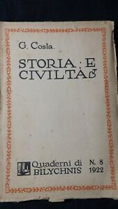 Costa: Storia e civiltà Storia e civiltà. Quaderni di Bilychnis n° 8 1922