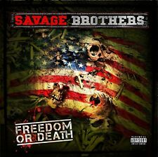 SAVAGE BROTHERS - FREEDOM OR DEATH  CD NEUF