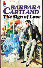 THE SIGN OF LOVE BARBARA CARTLAND   HISTORICAL ROMANCE