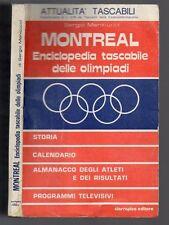 MONTREAL enciclopedia tascabile delle olimpiadi di Sergio Menicucci