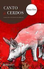 Canto de Cerdos by Tanya Cosio (2015, Paperback)