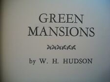 Green Mansions (W.H. Hudson, Copyright N.D. HC) International Collectors Library