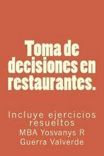 Toma de Decisiones en Restaurantes : Incluye Ejercicios Resueltos: By Guerra,...