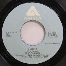 Pop 45 Eric Carmen - Sunrise / My Girl On Arista