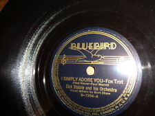 Later 30s Bluebird 78/Dick Stabile and his Orchestra/E!