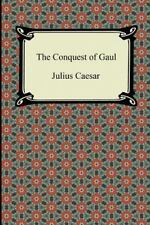 The Conquest of Gaul (Paperback or Softback)