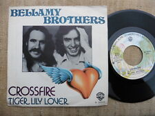 Bellamy Brothers – Crossfire / Tiger Lily Lover - 45 giri