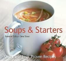 """VERY GOOD"" Soups & Starters: Quick & Easy, Proven Recipes (Quick and Easy, Prov"