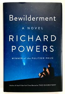 Bewilderment by Richard Powers **Signed U.S 1st/1st**