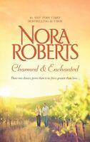 Charmed & Enchanted (Donovan Legacy) by Nora Roberts