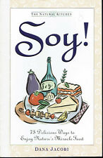 Soy Cookbook Recipes Soybean Nature's Miracle Food Dana Jacobi 96 Cookery