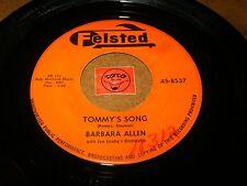 BARBARA ALLEN - TOMMY'S SONG - NEVER LET ME GO  / LISTEN - GIRL POPCORN