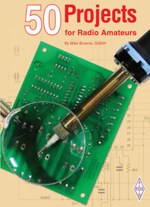 50 Projects for Radio Amateurs -  Ham Radio Construction and Building Book