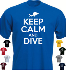 KEEP CALM AND DIVE Scuba Funny T-shirt  Birthday Present