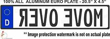 EURO STYLE  TAG BMW  european license plate, MOVE OVER