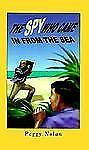 The Spy Who Came in from the Sea (Florida Historical Fiction for Youth-ExLibrary