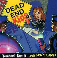 """Dead End Kids  Studio CD  """"If You Don't Like It We Don't Care"""""""