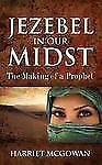 Jezebel in Our Midst (Paperback or Softback)