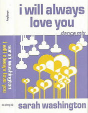 Sarah Washington ‎I Will Always Love You Dance Mix CASSETTE SINGLE House Euro