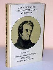 Jasper Hein: Christian Heinrich Bürger 1782-1842. Anatom und Chirurg