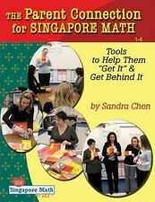 USED (LN) The Parent Connection for Singapore Math: Tools to Help Them Get It &