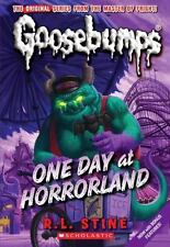 One Day At Horrorland (Classic Goosebumps) by Stine, R.L., Good Book