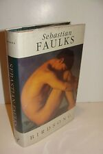 Birdsong by Sebastian Faulks UK 1st/5th 1993 Hutchinson Hardcover