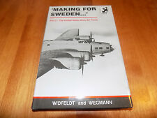MAKING FOR SWEDEN US Army Air Force USAAF WWII Internment Air War Plane Book NEW