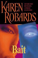 Bait by Karen Robards (2004, Hardcover)