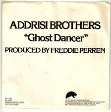 ADDRISI BROTHERS  (Ghost Dancer) Scotti Brothers 500 = PROMOTIONAL PS/RECORD