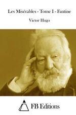 Les Misérables - Tome I - Fantine by Victor Hugo (2015, Paperback)