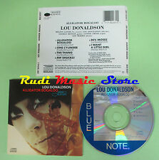 CD LOU DONALDSON Alligator bogaloo 1987 usa BLUE NOTE 7842632 (Xs4) no lp mc dvd