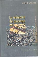 La Mémoire Du Paysage Histoire De La Forme Urbaine D'un Centre-Ville Saint-Roch