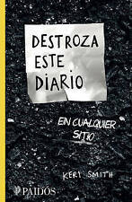Destroza Este Diario En Cualquier Sitio by Keri Smith (Paperback / softback, 2015)